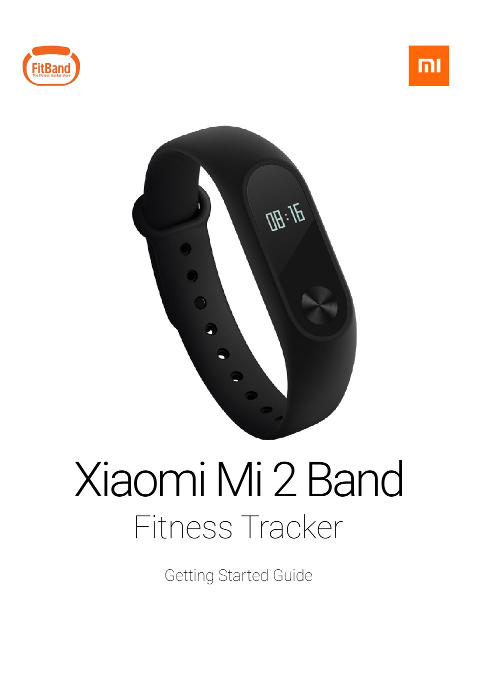Xiaomi Mi Band 2 User Manual 4 Pages