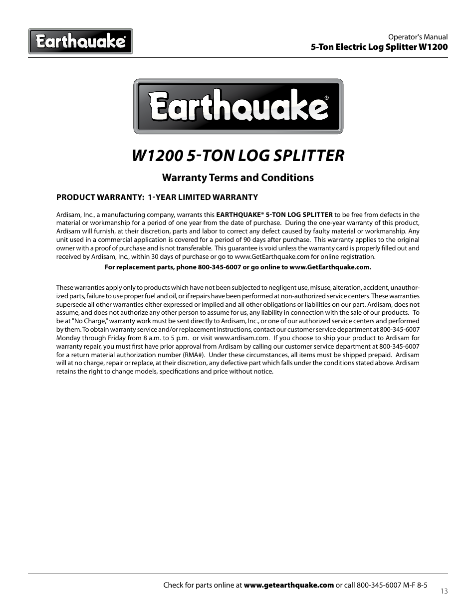 Earthquake groundbreaking power equipment w1200 log splitter 5.
