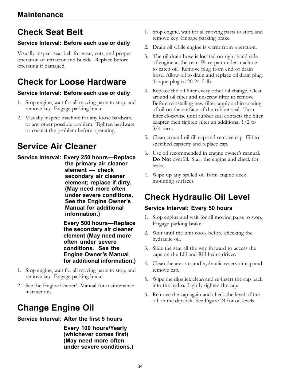check seat belt check for loose hardware service air cleaner rh manualsdir com exmark lazer z s series service manual 2009 exmark lazer z owners manual