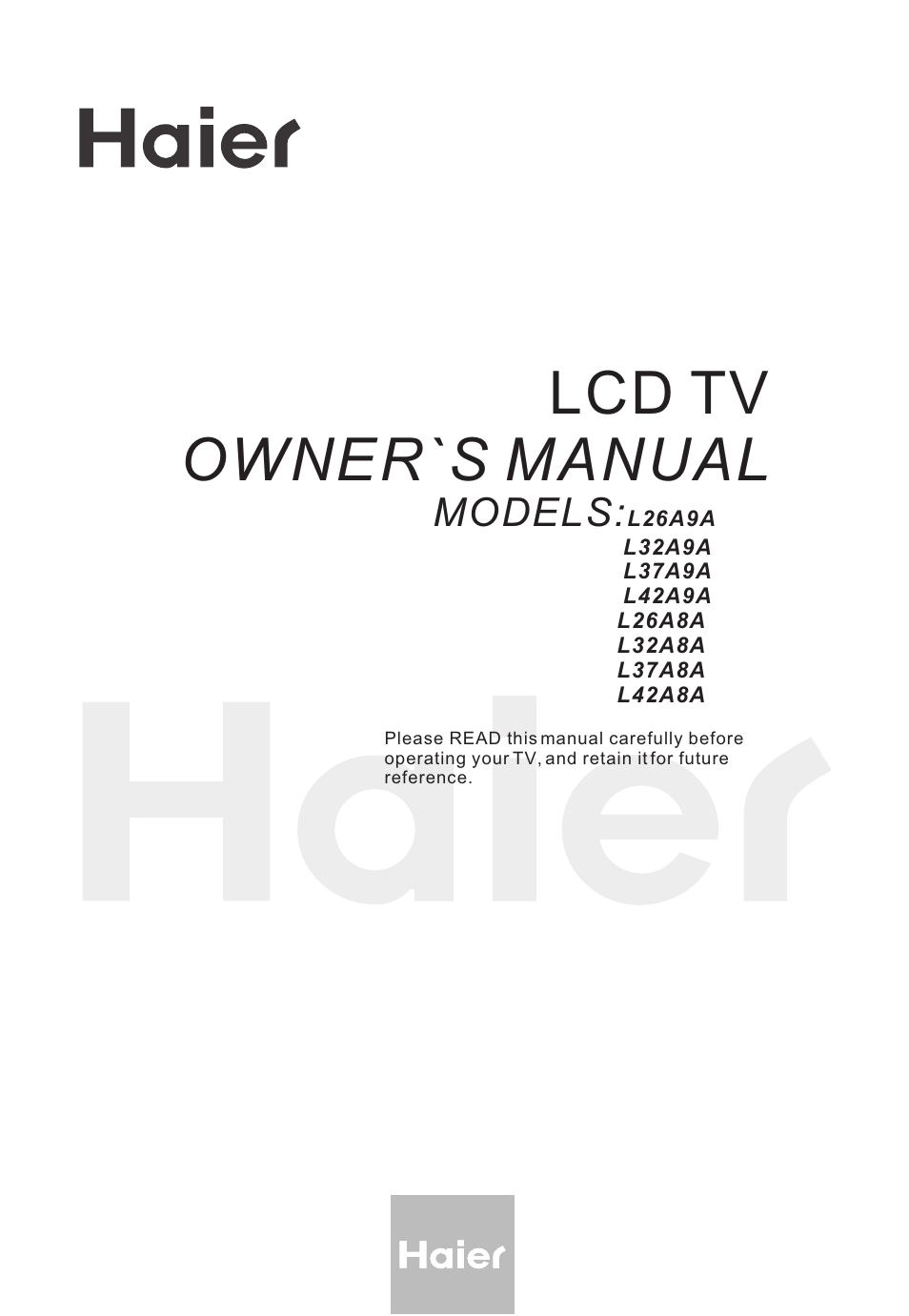 haier L32A8A User Manual | 39 pages | Also for: L26A8A, L37A8A, L42A8A,  L32A9A, L37A9A, L26A9A, L42A9A