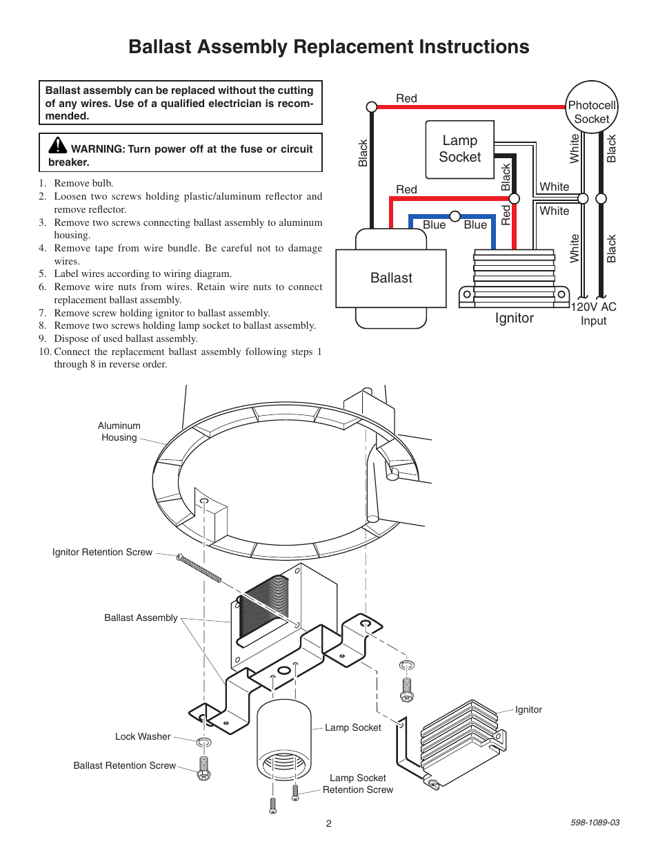 Ballast assembly replacement instructions, Lamp socket, Ballast ...