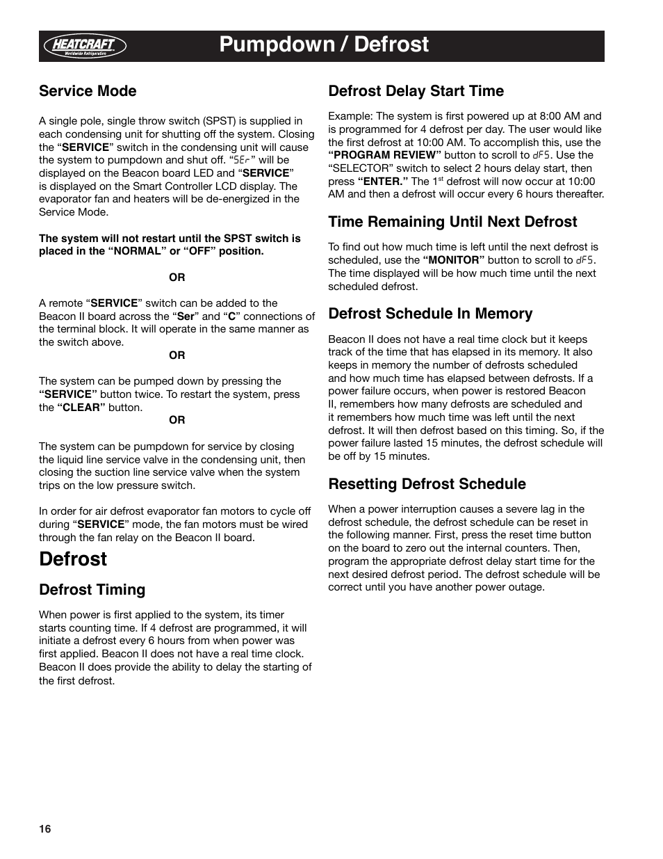 Pumpdown / defrost, Defrost, Defrost delay start time