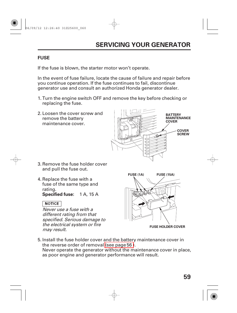 Honda 100 Fuse Holder Complete Wiring Diagrams 2012 Pilot Box 59 Servicing Your Generator Eu6500is User Manual Rh Manualsdir Com 2002 Cr V Civic Fuses