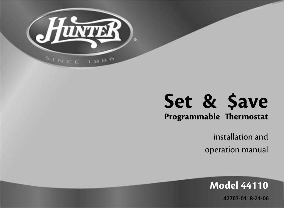 hunter fan 44110 user manual 52 pages rh manualsdir com Hunter Thermostat Manual Model 42204 Hunter Indiglo 44550 Thermostat Manual