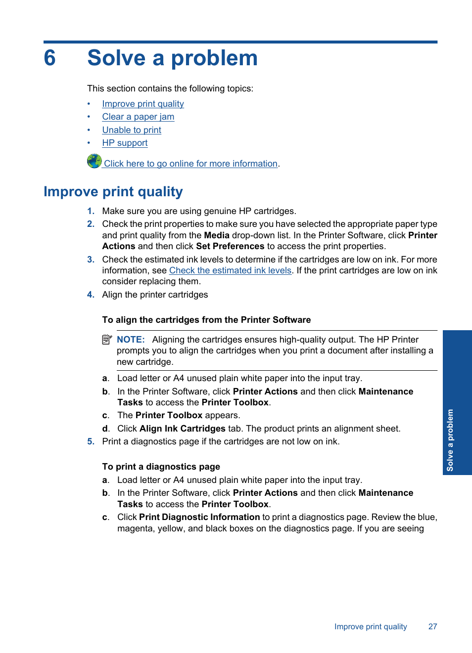 Solve a problem, Improve print quality, 6 solve a problem | HP DESKJET 1000  J110 User Manual | Page 29 / 48