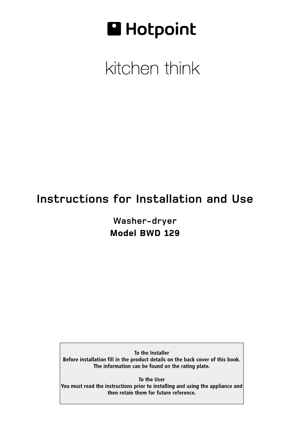 hotpoint bwd 129 user manual 20 pages rh manualsdir com