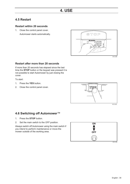 5 restart, 6 switching off automower | Husqvarna 220 AC User Manual | Page  38 / 82