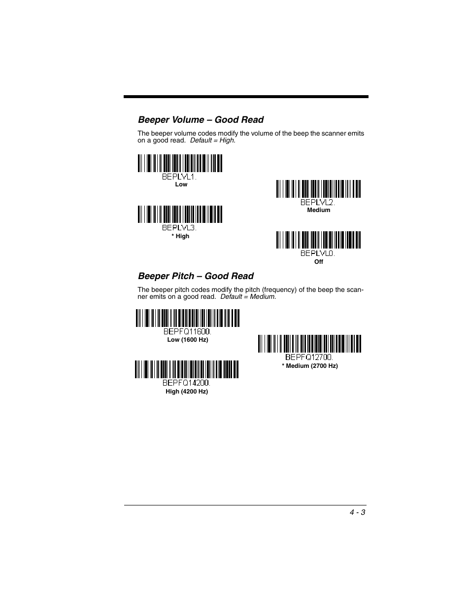 Beeper volume – good read, Beeper pitch – good read