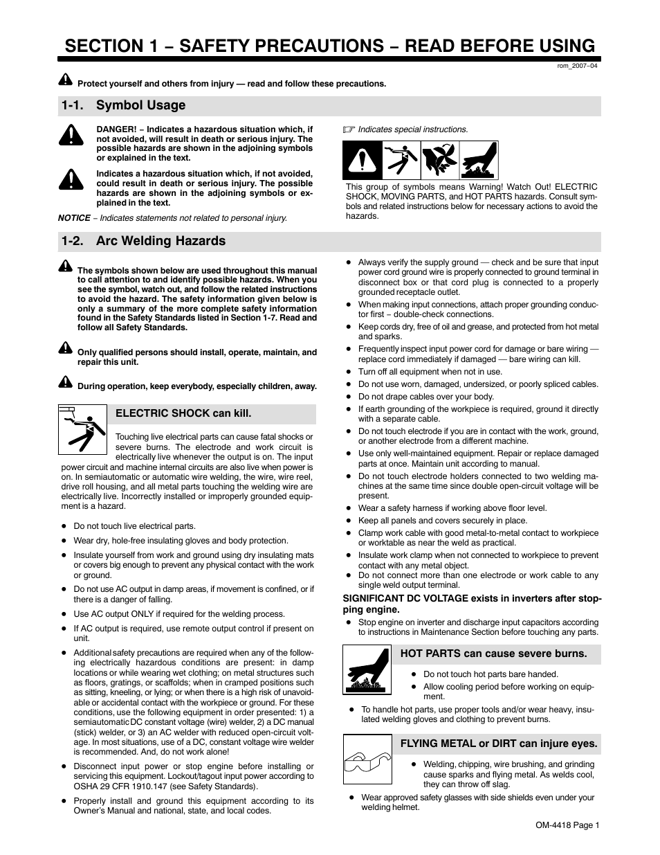safety precautions in welding operations Safety devices on cylinders or cylinders are used in proximity to electric welding, precautions must be do not perform any welding or cutting operations in.