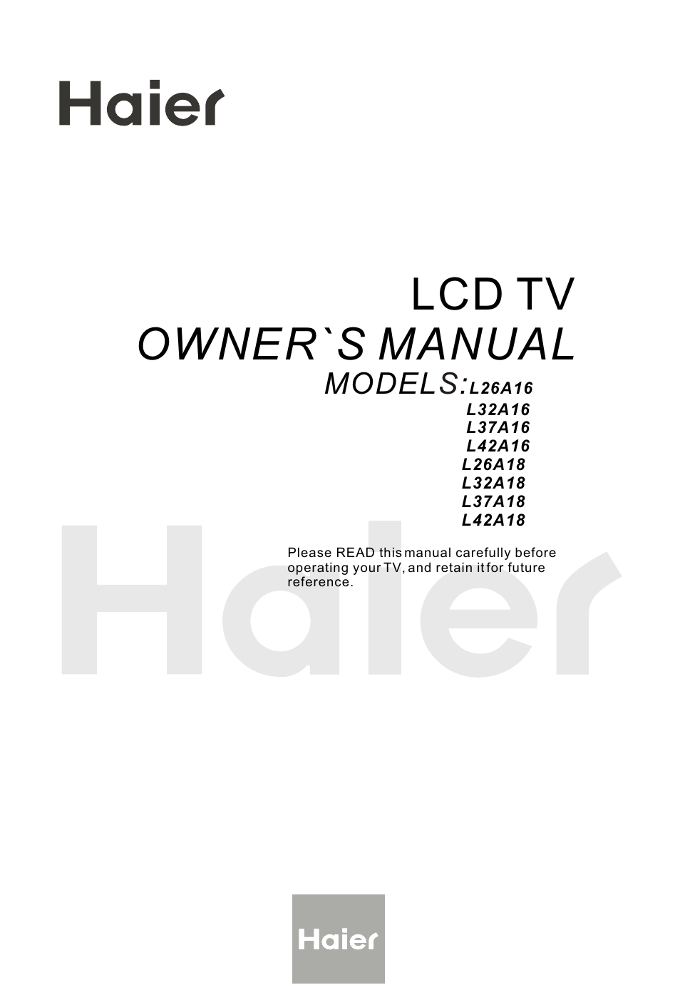haier L26A16 User Manual | 38 pages | Also for: L32A16, L37A16, L42A16,  L26A18, L32A18, L37A18, L42A18