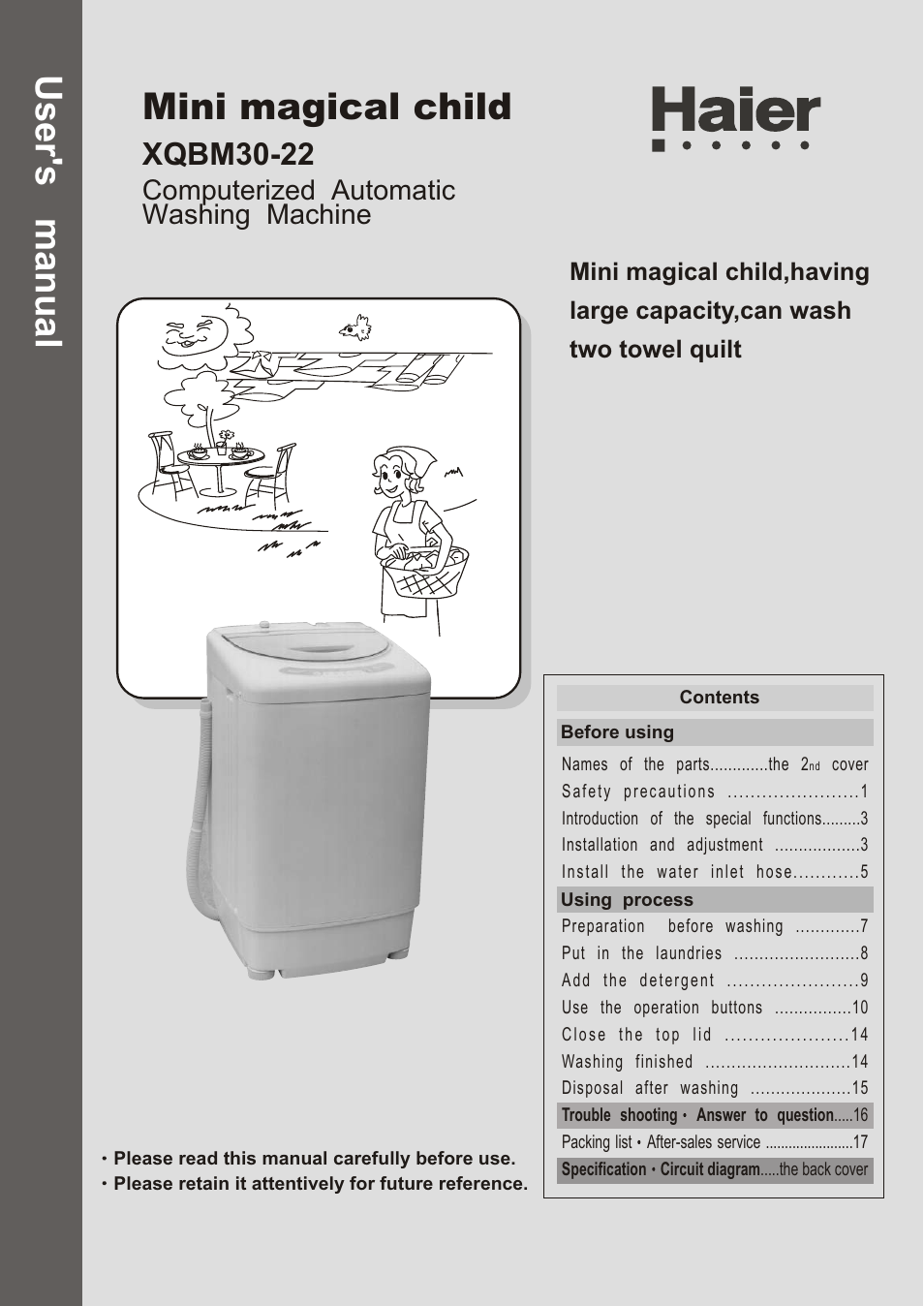 haier XQBM30-22 User Manual | 20 pages on crosley washing machine diagram, avanti washing machine diagram, hotpoint washing machine diagram, samsung washing machine diagram, speed queen washing machine diagram, ge washing machine diagram, maytag washing machine diagram, fisher paykel washing machine diagram,